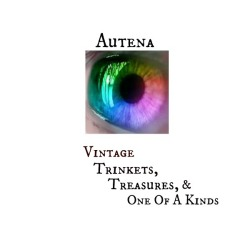 Autena…Vintage Trinkets and Treasures